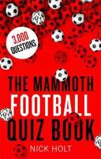 Mammoth Football Quiz Book
