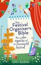 The Festival Organiser's Bible