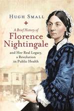 A Brief History of Florence Nightingale