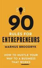 90 Rules for Entrepreneurs