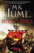 The Blood of Kings (Tintagel Book I)