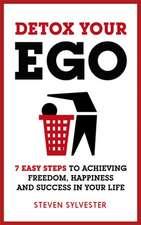 Detox Your Ego