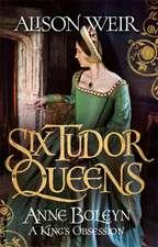 Six Tudor Queens 2: Anne Boleyn