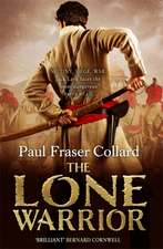 The Lone Warrior:  Eat Well, Move Better and Feel Awesome