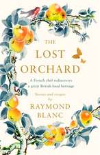 Lost Orchard: A French chef rediscovers a great British food heritage