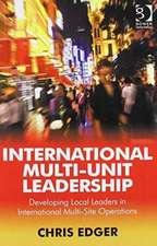 Effective Multi-Unit Leadership and International Multi-Unit Leadership
