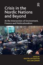 Crisis in the Nordic Nations and Beyond