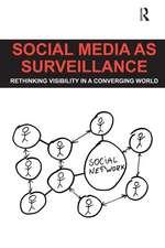 Social Media as Surveillance