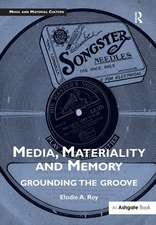 Media, Materiality and Memory
