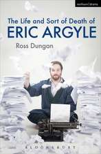 Life and Sort of Death of Eric Argyle:  Ideology and the Opiate of the Bourgeoisie