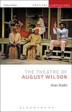 The Theatre of August Wilson