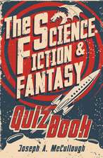 The Science Fiction & Fantasy Quiz Book:  Military Skirmish Games in the Napoleonic Wars