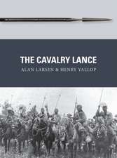 The Cavalry Lance