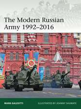The Modern Russian Army 1992–2016