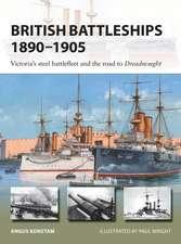 British Battleships 1890–1905: Victoria's steel battlefleet and the road to Dreadnought