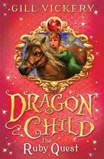 The Ruby Quest: DragonChild 5