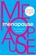 Menopause: The Change for the Better