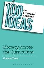 100 Ideas for Secondary Teachers: Literacy Across the Curriculum