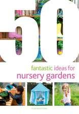 50 Fantastic Ideas for Nursery Gardens