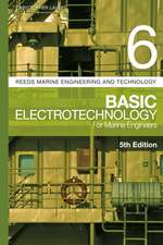 Reeds Vol 6: Basic Electrotechnology for Marine Engineers