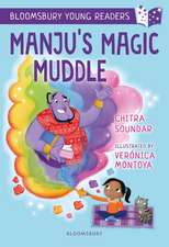 Manju's Magic Muddle: A Bloomsbury Young Reader