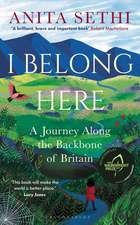 I Belong Here: A Journey Along the Backbone of Britain – SHORTLISTED FOR THE WAINWRIGHT NATURE WRITING PRIZE 2021