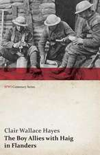 The Boy Allies with Haig in Flanders; Or, the Fighting Canadians (WWI Centenary Series)