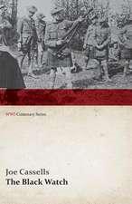 The Black Watch (WWI Centenary Series)
