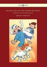 Raggedy Ann and the Golden Butterfly - Illustrated by Johnny Gruelle