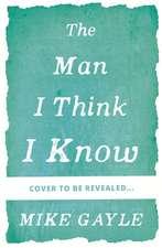 Man I Think I Know