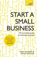 Start a Successful Small Business:  The 50 Strategies You Need to Get Things Done