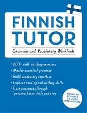 Finnish Tutor:  Grammar and Vocabulary Workbook