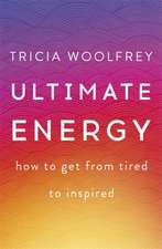 The Little Book of Energy:  9 Steps to Beat Fatigue and Energize Your Life