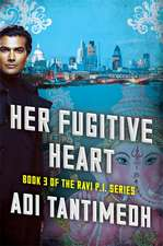 Tantimedh, A: Her Fugitive Heart