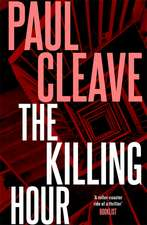 Cleave, P: The Killing Hour