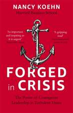 Forged in Crisis