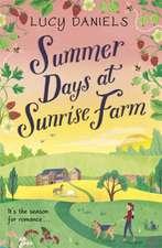Daniels, L: Summer Days at Sunrise Farm