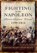 Fighting for Napoleon