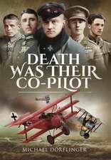 Death Was Their Co-Pilot