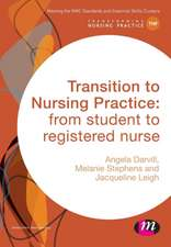 Transition to Nursing Practice: From Student to Registered Nurse