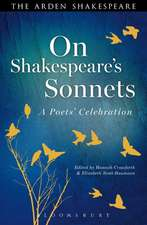 On Shakespeare's Sonnets: A Poets' Celebration