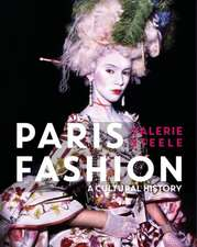 Paris Fashion: A Cultural History