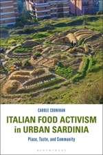 Italian Food Activism in Urban Sardinia: Place, Taste, and Community