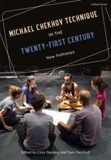 Michael Chekhov Technique in the Twenty-First Century: New Pathways