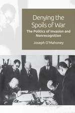 DENYING THE SPOILS OF WAR