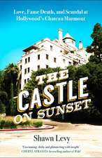 Levy, S: Castle on Sunset