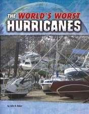 The World's Worst Hurricanes