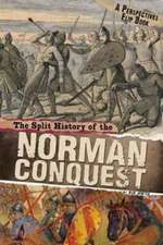 SPLIT HISTORY OF THE NORMAN CONQUEST A P