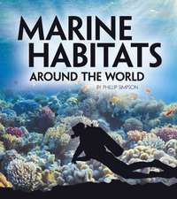 Simpson, P: Marine Habitats Around the World