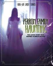 Wilkins, E: Perron Family Haunting